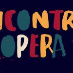Incontra l'opera